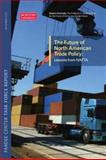 The Future of North American Trade Policy : Lessons from NAFTA, Gallagher, Kevin P., 0982568304