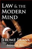 Law and the Modern Mind, Frank, Jerome, 1412808308