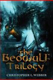 The Beowulf Trilogy, Christopher Webber, 1475108303