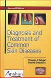 Diagnosis and Treatment of Common Skin Diseases, Virendra N. Sehgal, 1904798306
