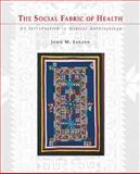 The Social Fabric of Health 1st Edition