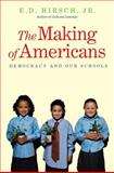 The Making of Americans, E. D. , Jr. Hirsch, 0300168314