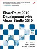 SharePoint Development with Visual Studio 2010, Carter, Eric and Scholl, Boris, 0321718313