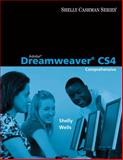 Adobe Dreamweaver CS4 : Comprehensive Concepts and Techniques, Shelly, Gary B. and Wells, Dolores J., 0324788312