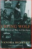 Crying Wolf, Vanora Bennett, 0330488317