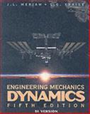 Engineering Mechanics Dynamics 5E Si Version with Engineering Mechanics Statics 5E Si Version Set 9780471448310