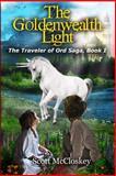 The Goldenwealth Light, Scott McCloskey, 1480018317