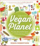 Vegan Planet, Robin Robertson, 1558328319