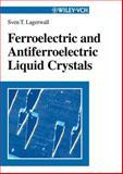 Ferroelectric and Antiferroelectric Liquid Crystals, Lagerwall, Sven T., 3527298312