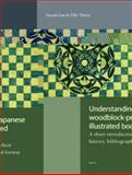 Understanding Japanese Woodblock-Printed Illustrated Books : A Short Introduction to Their History, Bibliography and Format, Suzuki Jun, Ellis Tinios, 9004258310