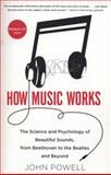 How Music Works, John Powell, 0316098310
