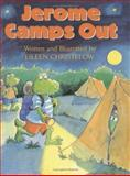 Jerome Camps Out, Eileen Christelow, 0395758319