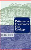 Patterns in Freshwater Fish Ecology, Matthews, William J., 041202831X