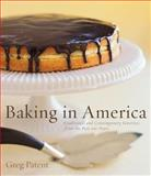 Baking in America, Greg Patent and Gregory Patent, 0618048316