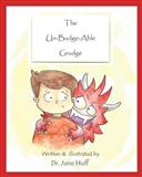 The un-Budge-Able Grudge, June Huff, 1497488311