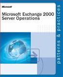 Microsoft® Exchange 2000 Server Operations Guide, Microsoft Press Staff and Microsoft Corporation Staff, 0735618313