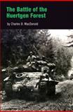 The Battle of the Huertgen Forest, Charles B. MacDonald, 0812218310