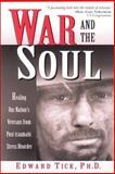 War and the Soul 1st Edition