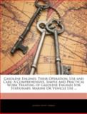 Gasolene Engines; Their Operation, Use and Care, Alpheus Hyatt Verrill, 1144868319