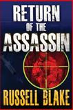 Return of the Assassin (Assassin Series #3), Russell Blake, 1480238317