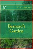 Bernard's Garden, T. Spence, 1495948315