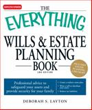 The Everything Wills and Estate Planning Book, Deborah S. Layton, 1598698311