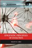 Epigenetic Principles of Evolution, Cabej, Nelson R., 0124158315