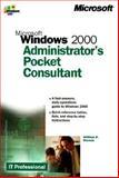 Microsoft Windows 2000 Administrator's Pocket Consultant, William R. Stanek, 0735608318