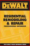Residential Remodeling and Repair Professional Reference 9780977718313