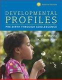 Developmental Profiles : Pre-Birth Through Adolescence, Marotz, Lynn R. and Allen, K Eileen, 130508831X