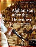 Afghanistan after the Drawdown : U. S. Civilian Engagement in Afghanistan Post-2014, Hyman, Gerald F., 1442228318