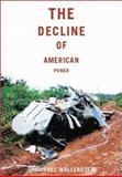 The Decline of American Power, Immanuel Wallerstein, 1565848314