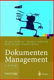 Dokumenten-Management : Vom Imaging Zum Business-Dokument, Gulbins, Jürgen and Seyfried, Markus, 3642628311