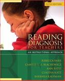 Reading Diagnosis for Teachers : An Instructional Approach, Katz, Claudia and Kaufman, Barbara, 0205498310