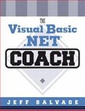 The Visual Basic . NET Coach with Visual Basic . NET CD, Salvage, Jeff, 0321228316