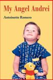 My Angel Andrei, Antoinette Romero, 0595188311