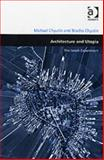Architecture and Utopia : The Israeli Experiment, Chyutin, Michael and Chyutin, Bracha, 0754648311