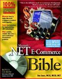 Microsoft .Net E-Commerce Bible, Don Jones, 076454831X