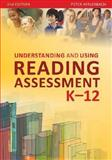 Understanding and Using Reading Assessment, K-12 2nd Edition