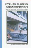 Yitzhak Rabin's Assassination and the Dilemmas of Commemoration, Vinitzky-Seroussi, Vered, 1438428316