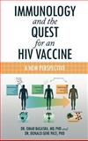 Immunology and the Quest for an Hiv Vaccine, Omar Bagasra and Donald Gene Pace, 1468508318