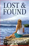 Lost and Found, Gayle Roper, 1497388317