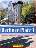Berliner Platz 1 - Lehrerhandreichungen Level 2 : Deutsch im Alltag für Erwachsene, Lemcke, Christiane and Rohrmann, Lutz, 3468478313