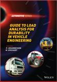Guide to Load Analysis for Durability in Vehicle Engineering, , 1118648315