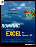 Running Microsoft Excel for Windows 95 : In-Depth Reference and Inside Tips from the Software Experts, Dodge, Mark and Kinata, Chris, 1556158319