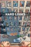 Hard Looks, Andrew Vachss, 1569718318