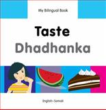 My Bilingual Book-Taste (English-Somali), Milet Publishing, 184059831X