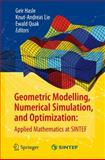 Geometric Modelling, Numerical Simulation, and Optimization : Applied Mathematics at SINTEF, , 3642088317