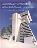 Contemporary Architecture in the Arab States : Renaissance of a Region, Kultermann, Udo, 0070368317