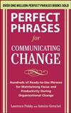Perfect Phrases for Communicating Change, Polsky, Lawrence and Gerschel, Antoine, 0071738312